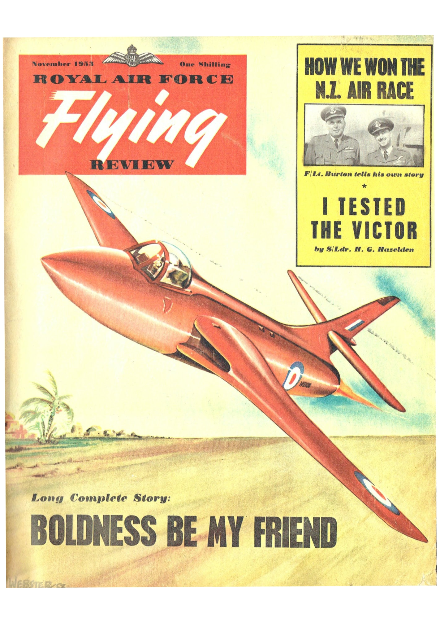 RAF FLYING REVIEW NOVEMBER 1953: VICTOR FLIGHT-TEST/ DOUGLAS SKYRAY/ SAAB  F13/ 3 YEARS IN A RED CELL/ RICHARD PAPE STORY/ US PARASITE PLANES